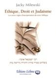 Jacky Milewski - Ethique, Droit et Judaïsme - Les treize règles d'interprétation du texte biblique.