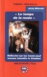 Jacky Milewski - Le temps de la rosée - Réflexion sur les trente-neuf travaux interdits durant le Chabbat.