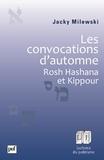 Jacky Milewski - Les convocations d'automne - Rosh Hashana et Kippour.