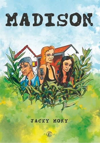Jacky Mony - Madison.