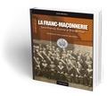Jacky Nardoux et Daniel Keller - La franc-maçonnerie à Saint-Etienne, Roanne et Rive-de-Gier - Pendant les deux guerres mondiales.