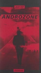 Jacky Pop et André Bercoff - Androzone.