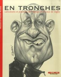 Jacky Redon et Henri Rozès - En tronches - Caricatures et portraits de l'équipe de France de rugby.