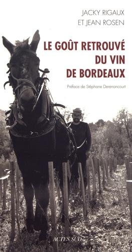 Le goût retrouvé du vin de Bordeaux