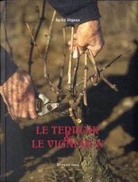 Jacky Rigaux - Le terroir & le vigneron.