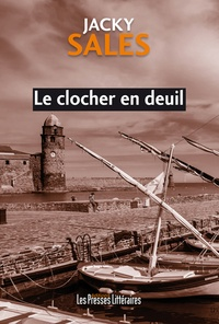 Jacky Sales - Le clocher en deuil.