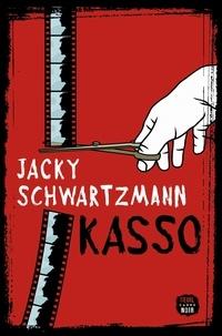 Jacky Schwartzmann - Kasso.