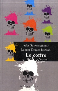 Scribd ebook téléchargez Le coffre iBook in French 9782357071476 par Jacky Schwartzmann, Lucian-Dragos Bogdan