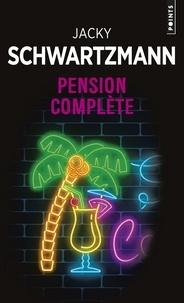 Télécharger des livres en espagnol gratuitement Pension complète par Jacky Schwartzmann  (Litterature Francaise) 9782757874936