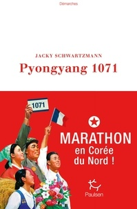 Téléchargement gratuit de westerns ebook Pyongyang 1071 par Jacky Schwartzmann