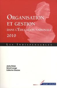 Jacky Simon et Gérard Lesage - Organisation et gestion dans l'éducation nationale.