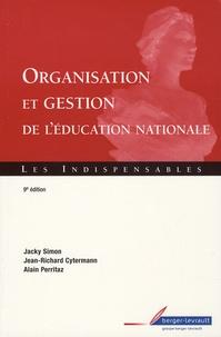 Jacky Simon et Jean-Richard Cytermann - Organisation et gestion de l'Education nationale.