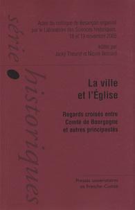 La ville et lEglise du XIIIe siècle à la veille du concile de Trente - Regards croisés entre comté de Bourgogne et autres principautés.pdf
