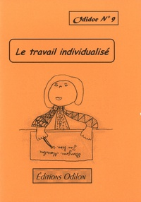 Jacky Varenne - Le travail individualisé.