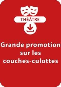 Jacky Viallon - THEATRALE  : Grande promotion sur les couches-culottes - Une pièce de théâtre à télécharger.