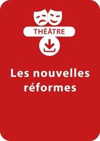 Jacky Viallon - THEATRALE  : Les nouvelles réformes - Une pièce de théâtre à télécharger.