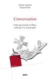 Jacline Guerrini et Gaston Pietri - Conversation - Celui qui croyait en Dieu, celle qui n'y croyait plus.