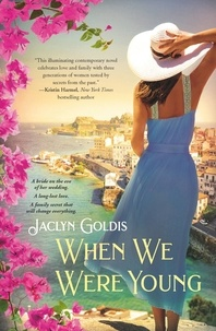 Jaclyn Goldis - When We Were Young.