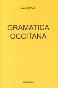 Jacme Taupiac - Gramatica occitana.