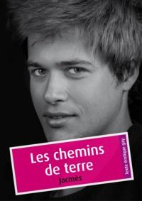Jacmès - Les chemins de terre (érotique gay).