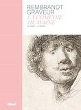 Jaco Rutgers et Ad Stijnman - Rembrandt graveur - La comédie humaine.