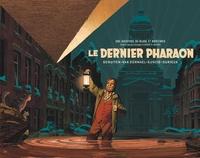 Jaco Van Dormael et Thomas Gunzig - Les aventures de Blake et Mortimer  : Le dernier pharaon.