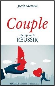 Jacob Azeroual - Couple - Clefs pour le réussir.