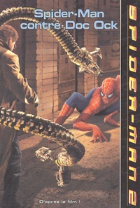 Jacob Ben-Gunter - Spider-Man contre Doc Ock.