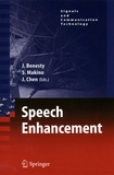Jacob Benesty et Shoji Makino - Speech Enhancement.