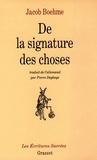 Jacob Boehme - De la signature des choses.
