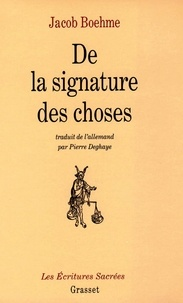 Jacob Boehme - De la signature des choses.