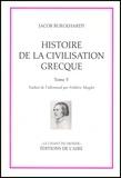 Jacob Burckhardt - Histoire de la civilisation grecque - Tome 5.