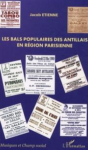 Jacob Etienne - Les bals populaires des Antillais en région parisienne.