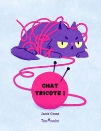 Jacob Grant - Chat tricote.