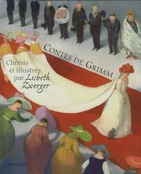 Jacob Grimm et Wilhelm Grimm - Contes de Grimm - Choisis et illustrés par Lisbeth Zwerger.
