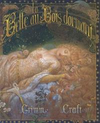 Jacob Grimm et Wilhelm Grimm - La Belle au Bois dormant.