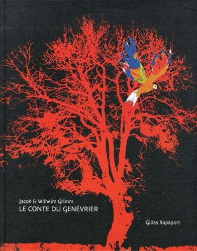 Jacob Grimm et Wilhelm Grimm - Le conte du Genévrier.