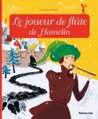 Jacob Grimm et Wilhelm Grimm - Le joueur de flûte de Hamelin.