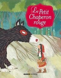 Jacob Grimm et Wilhelm Grimm - Le petit chaperon rouge.