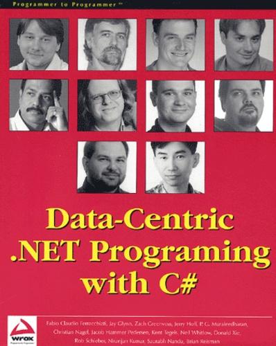 Jacob Hammer Pederson et Kent Tegels - Data-Centric - NET Programing with C#.