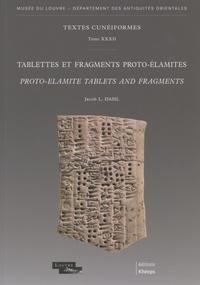 Jacob L. Dahl - Tablettes et fragments proto-élamites.