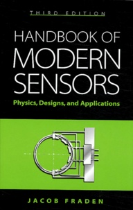 Handbook of modern sensors - Physics, designs, and applications.pdf