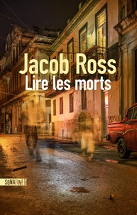 Jacob Ross - Lire les morts.