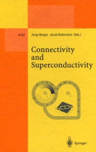 Jacob Rubinstein et  Collectif - Connectivity and Superconductivity.