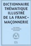 Jacob Tomaso et Jean Lhomme - Dictionnaire thématique illustré de la franc-maçonnerie.