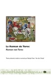 Jacob Van Maerlant - Le Roman de Torec - Edition bilingue.