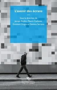 Jacopo Bodini et Mauro Carbone - L'avenir des écrans.