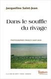 Jacquelin Saint-jean - Dans le souffle du rivage.