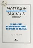 Jacqueline Amiel-Donat - Les Clauses de non-concurrence en droit du travail.