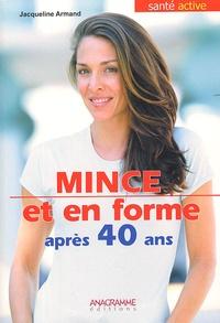 Jacqueline Armand - Mince et en forme après 40 ans.
